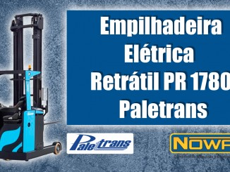 Empilhadeira Elétrica Retrátil PR 1780 Paletrans